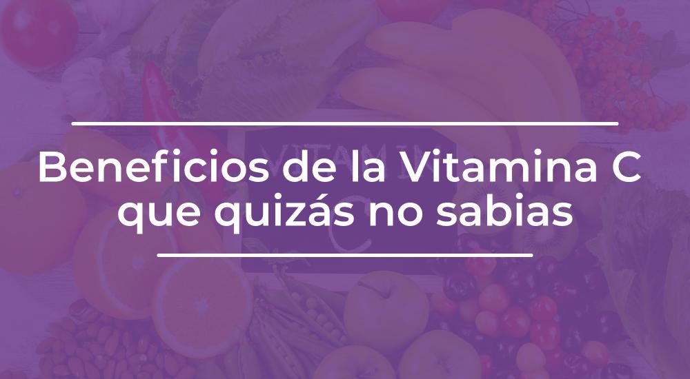 Beneficios de la Vitamina C que quizás no sabias